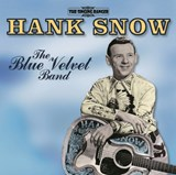 Hank Snow - The Blue Velvet Band