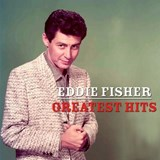 Eddie Fisher - His Greatest Hits