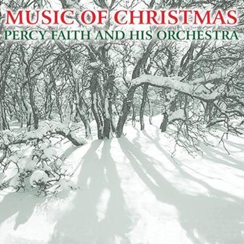 Percy Faith & His Orchestra - Music Of Christmas