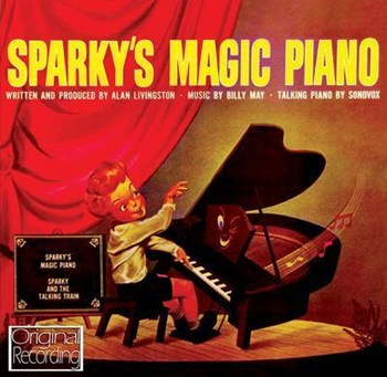 Sparky's Magic Piano - Sparky's Magic Piano & Sparky And The Talking Train