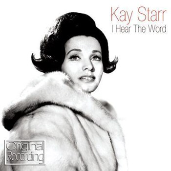 Kay Starr - I Hear The Word