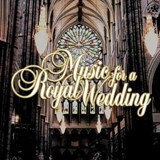 Various Artists - Music For A Royal Wedding