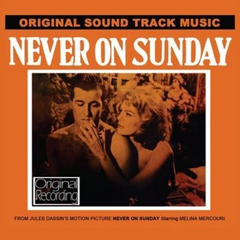 Original Soundtrack - Never On Sunday