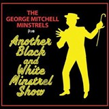 George Mitchell Minstrels - Another Black And White Minstrel Show