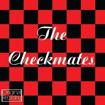 The Checkmates - Emile Ford Presents The Checkmates
