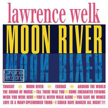 Lawrence Welk - Moon River