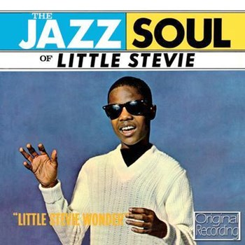 Little Stevie Wonder - The Jazz Soul Of Little Stevie