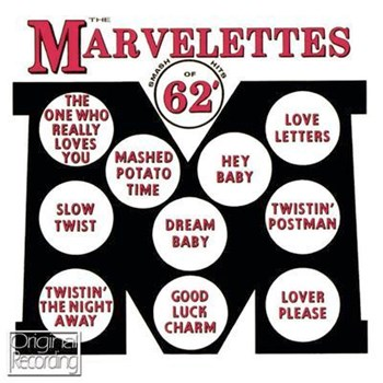 The Marvelettes - Smash Hits Of 62'