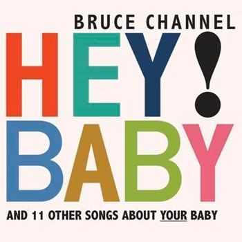 Bruce Channel - Hey Baby