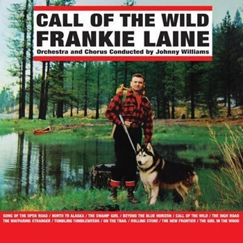 Frankie Laine - Call Of The Wild