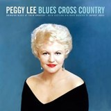 Peggy Lee - Blues Cross Country
