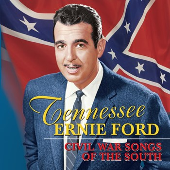 Tennessee Ernie Ford - Civil War Songs Of The South