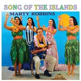 Marty Robbins - Song Of The Islands