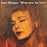 Jane Morgan - What Now My Love