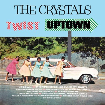 The Crystals - Crystals Twist Uptown