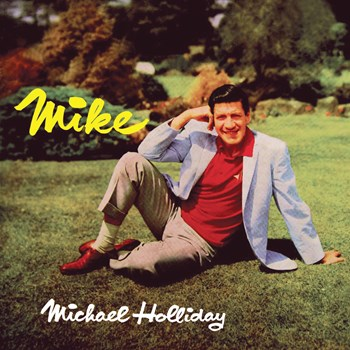 Michael Holliday - Mike