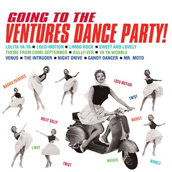 The Ventures - Going To The Ventures' Dance Party