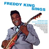 Freddy King - Freddy King Sings
