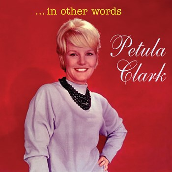 Petula Clark - In Other Words