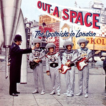 The Spotnicks - Out-A Space - The Spotnicks In London