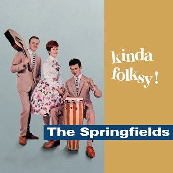 The Springfields - Kinda Folksy