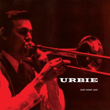 Urbie Green - East Coast Jazz