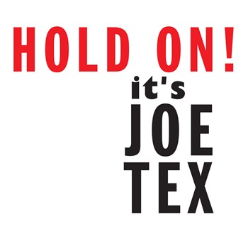 Joe Tex - Hold On! It's Joe Tex