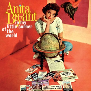 Anita Bryant - In My Little Corner Of The World