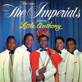 Little Anthony & The Imperials - We Are The Imperials