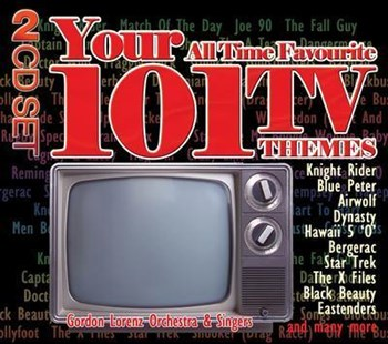 Gordon Lorenz Orchestra - Your 101 All Time Favourite TV Themes