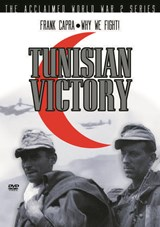 Why We Fight - Tunisian Victory