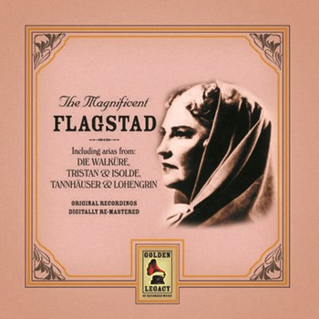 Kirsten Flagstad - Magnificent Flagstad